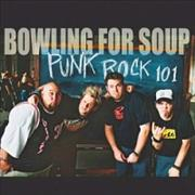 Click here for more info about 'Bowling For Soup - Punk Rock 101'