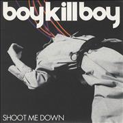 Click here for more info about 'Boy Kill Boy - Shoot Me Down'