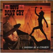 Click here for more info about 'Boys Don't Cry - I Wanna Be A Cowboy'