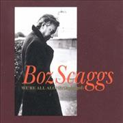 Click here for more info about 'Boz Scaggs - We're All Alone'