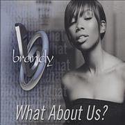 Click here for more info about 'Brandy - What About Us?'