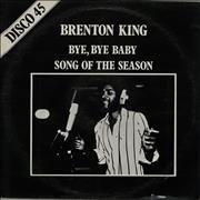 Click here for more info about 'Brenton King - Bye Bye Baby'
