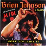 Click here for more info about 'Brian Johnson - Hope You Like It'