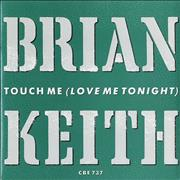 Click here for more info about 'Brian Keith - Touch Me (Love Me Tonight)'