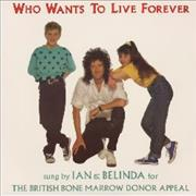 Click here for more info about 'Brian May - Who Wants To Live Forever + Ian & Belinda'