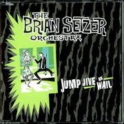 Click here for more info about 'Brian Setzer - Jump, Jive An' Wail'