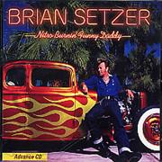 Click here for more info about 'Brian Setzer - Nitro Burnin' Funny Daddy'