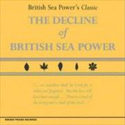 Click here for more info about 'British Sea Power - Decline Of British Sea Power'