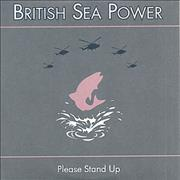 Click here for more info about 'British Sea Power - Please Stand Up'