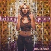 Click here for more info about 'Britney Spears - Oops I Did It Again'