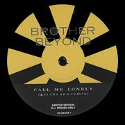 Click here for more info about 'Brother Beyond - Call Me Lonely'