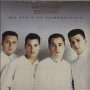 Click here for more info about 'Brother Beyond - He Ain't No Competition'