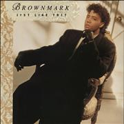 Click here for more info about 'Brownmark - Just Like That'