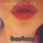 Click here for more info about 'Bruce Foxton - Don't Waste My Time...'