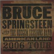 Click here for more info about 'Bruce Springsteen - American Land 2006 Tour'