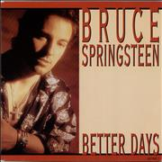 Click here for more info about 'Bruce Springsteen - Better Days - Solid'