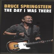 Click here for more info about 'Bruce Springsteen - The Day I Was There'