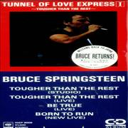 Click here for more info about 'Bruce Springsteen - Tunnel Of Love Express I - Tougher Than The Rest + Sticker'
