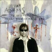 Click here for more info about 'Bryan Adams - The Only Good Thing That Looks Good To Me Is You'