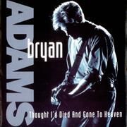 """Bryan Adams Though I'd Died And Gone To Heaven UK 7"""" vinyl"""