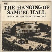 Click here for more info about 'Bryan Chalker - The Hanging Of Samuel Hall'