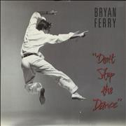 Click here for more info about 'Bryan Ferry - Don't Stop The Dance'