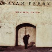 Click here for more info about 'Bryan Ferry - I Put A Spell On You'