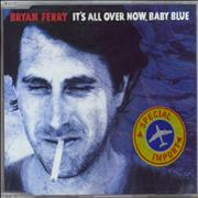 Click here for more info about 'Bryan Ferry - It's All Over Now Baby Blue'