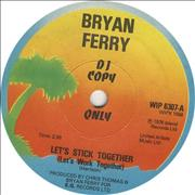 Click here for more info about 'Bryan Ferry - Let's Stick Together (Let's Work Together)'