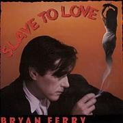 Click here for more info about 'Bryan Ferry - Slave To Love'