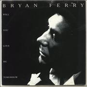 Click here for more info about 'Bryan Ferry - Will You Love Me Tomorrow'