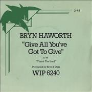 Click here for more info about 'Bryn Haworth - Give All You've Got To Give - P/S'