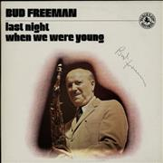 Click here for more info about 'Bud Freeman - Last Night When We Were Young - Autographed'