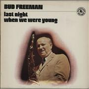 Click here for more info about 'Bud Freeman - Last Night When We Were Young'