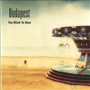 Click here for more info about 'Budapest - Too Blind To Hear'