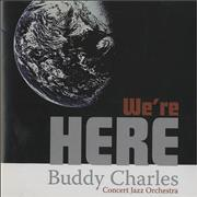 Click here for more info about 'Buddy Charles - We're Here'