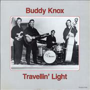 Click here for more info about 'Buddy Knox - Travellin' Light'