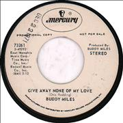 """Buddy Miles Give Away None Of My Love USA 7"""" vinyl Promo"""