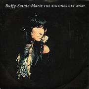 Click here for more info about 'Buffy Sainte-Marie - The Big Ones Get Away'
