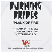 Click here for more info about 'Burning Brides - Plank Of Fire'