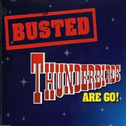 Click here for more info about 'Busted - Thunderbirds Are Go!'