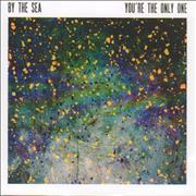 Click here for more info about 'By The Sea - You're The Only One'