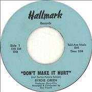 Click here for more info about 'Byrdie Green - Don't Make It Hurt'