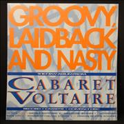 Click here for more info about 'Cabaret Voltaire - Groovy Laid Back & Nasty'