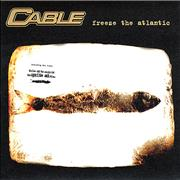 Click here for more info about 'Cable - Freeze The Atlantic'