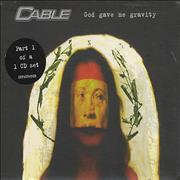 Click here for more info about 'Cable - God Gave Me Gravity'