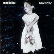 Click here for more info about 'Cable - Seventy'