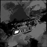 Click here for more info about 'Cable - Souvenir: A Tribute To Cable'