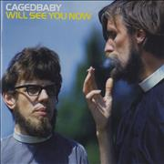 Click here for more info about 'Cagedbaby - Will See You Now'