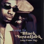 Click here for more info about 'Camp Lo - Black Nostaljack (Aka Come On)'